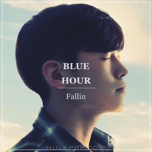Fallin – Blue Hour – Single