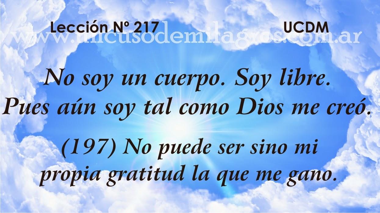 Leccion 217, Un Curso de Milagros