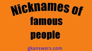 Nicknames of famous people