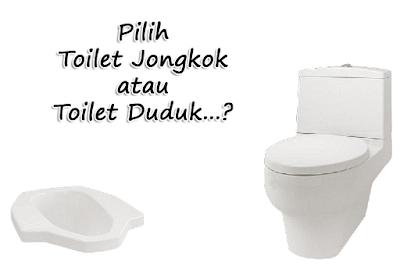 Toilet Jongkok dan Toilet Duduk serta Asal Usulnya