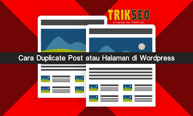 Cara Duplicate Post atau Halaman di Wordpress