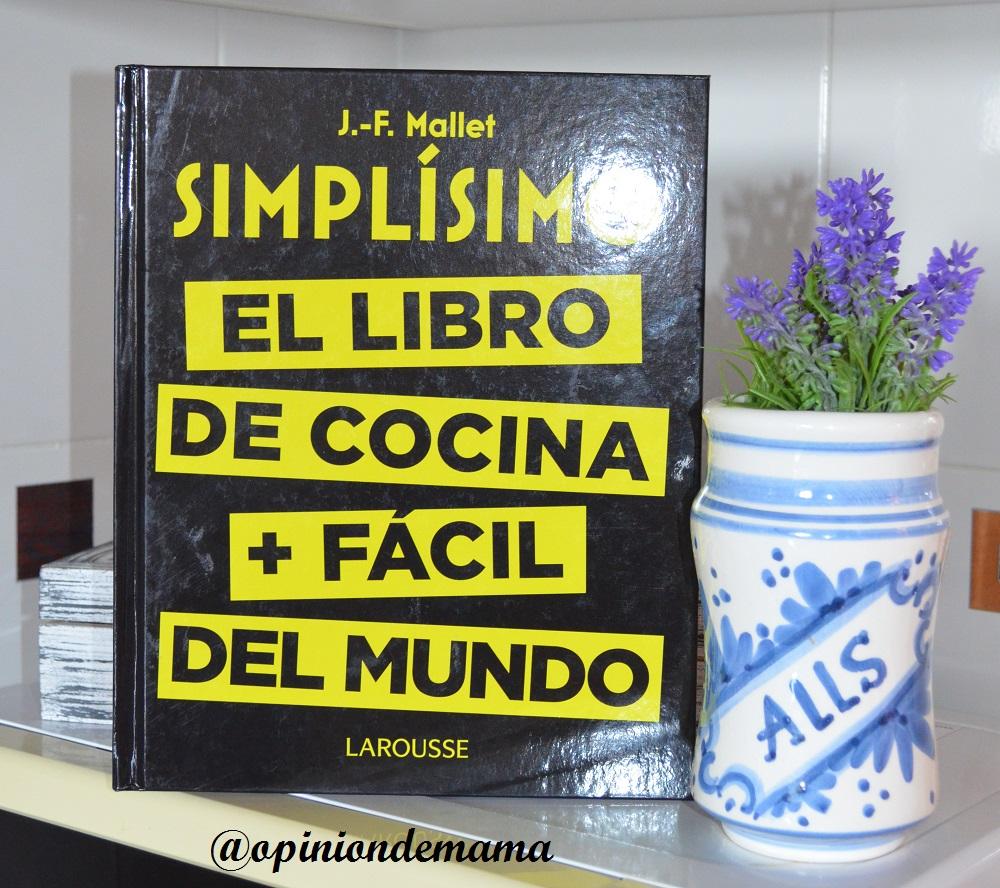 La opinión de mamá: Simplísimo, el libro de cocina + fácil del mundo.