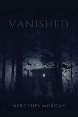 Vanished (Syren Nova 1) by Mercedes Morgan
