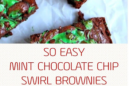 SO EASY MINT CHOCOLATE CHIP SWIRL BROWNIES
