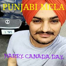 canada day Punjabi mela sidhu moose ala quotes