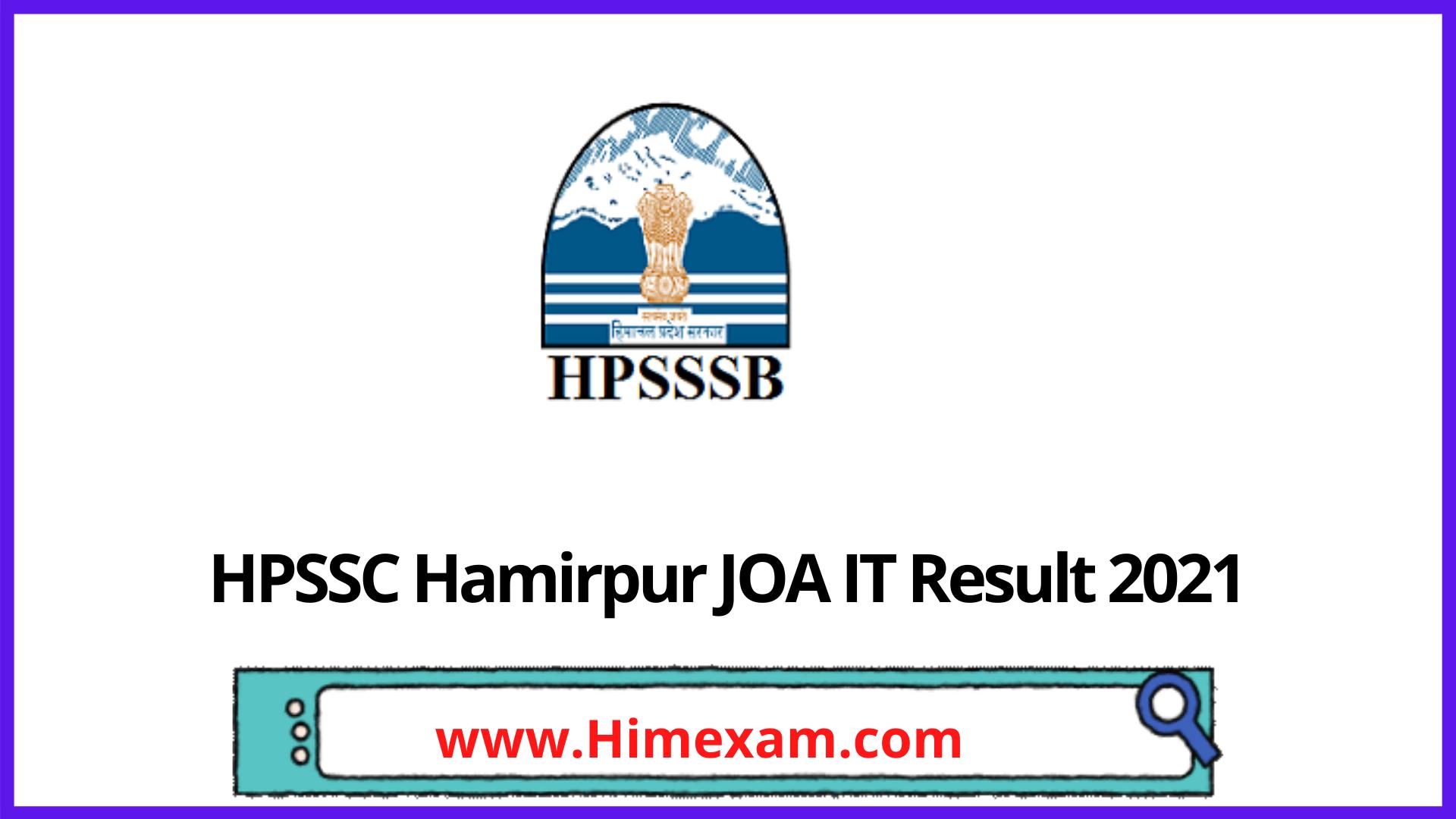 HPSSC Hamirpur JOA IT Result 2021