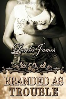 Marcados como Problemás – Lorelei James