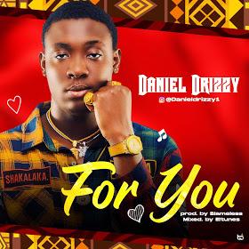 Daniel Frizzy - For You