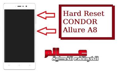 ﻓﻮﺭﻣﺎﺕ ﻭ إعادة ﺿﺒﻂ ﺍﻟﻤﺼﻨﻊ ﻟﻬﺎﺗﻒ كوندور Condor Allure A8    متــــابعي موقـع عــــالم الهــواتف الذكيـــة مرْحبـــاً بكـم ، نقدم لكم في هذا المقال كيف تعمل فورمات لجوال كوندور Condor Allure A8  . طريقة فرمتة كوندور Condor Allure A8   ﻃﺮﻳﻘﺔ عمل فورمات وحذف كلمة المرور كوندور Condor Allure A8 . طريقة فرمتة كوندور Condor Allure A8  . طريقة فرمتة كوندور Condor Allure A8  Hard Reset  . ضبط المصنع كوندور Condor Allure A8  ضبط المصنع لموبايل كوندور Condor Allure A8  ; إعادة ضبط المصنع لجهاز كوندور Condor Allure A8 و كيفية تجاوز قفل الشاشة في كوندور ألور A8؟   Comment formater un smartphone Condor Allure A8   .