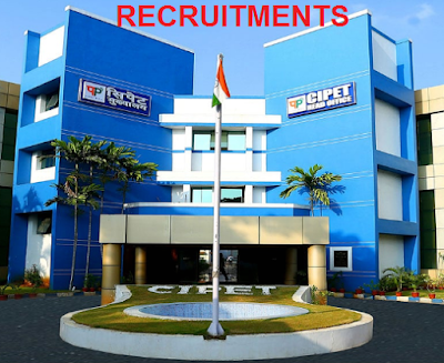 Recruitment of Officer, Assistant Officer, Administrative and Accounts Assistant in CIPET