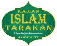 Jadwal Kajian TV Nasional - Kajian Islam Tarakan
