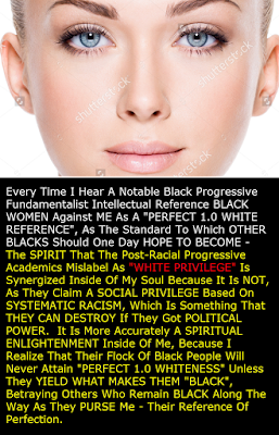 Perfect 1.0 'Spiritual Whiteness' Is No Respecter Of Skin Color