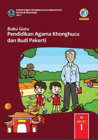 Buku Guru Pendidikan Agama Khonghucu dan Budi Pekerti Kelas 1 Revisi 2017, 2018-2019 Kurikulum 2013