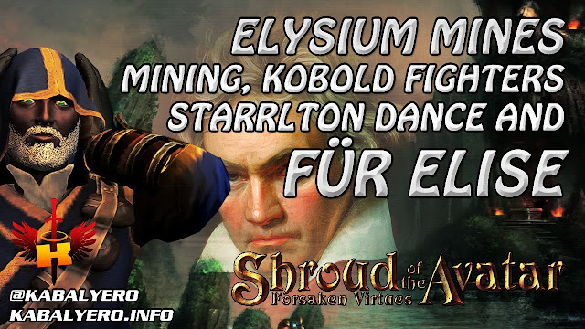 Elysium Mines, Mining, Kobold Fighters, Starrlton Dance And Für Elise 🎸 Shroud Of The Avatar