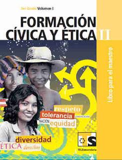 Libro de TelesecundariaFormación Cívica y ÉticaIITercer gradoVolumen ILibro para el Maestro2017-2018