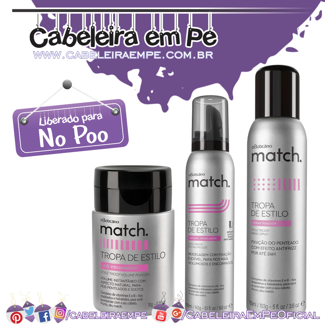 Mousse, Pó Volumador e Spray Match - O Boticário (No Poo)