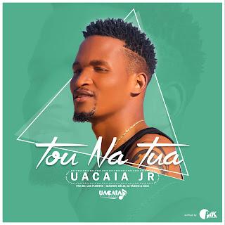 BAIXAR MP3 || Uacaia Jr - Tou Na Tua (2018) [Novidades Só Aqui]