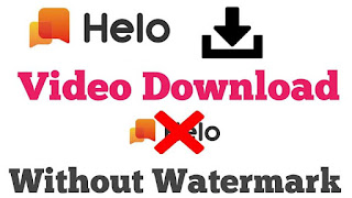 Helo Video Download Without Watermark