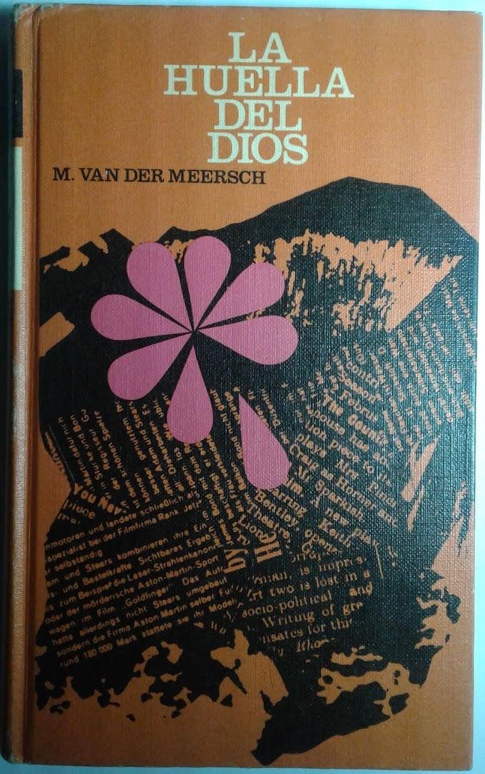 M. Van Der Meersch: La huella del Dios
