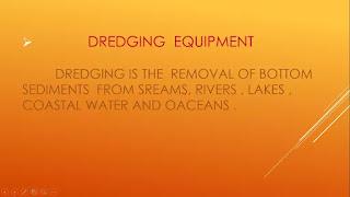 dredging equipment for construction ppt
