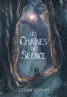 Les chaines du silence de Céline Chevet