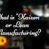 What is Kaizen, Lean Manufacturing or JIT (Just In Time) ?