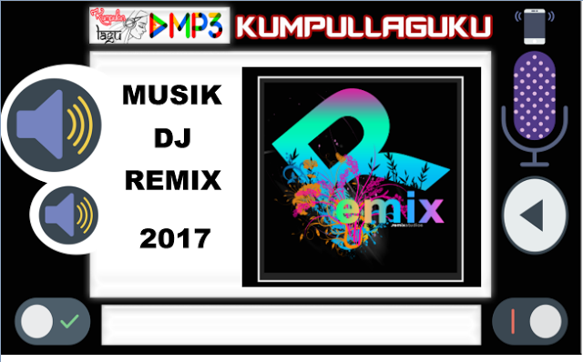 Download Lagu DJ Remix Musik Terbaru 2017 | Download MP3