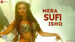 Mera Sufi Ishq Full Song Lyrics - Chicken Curry Law