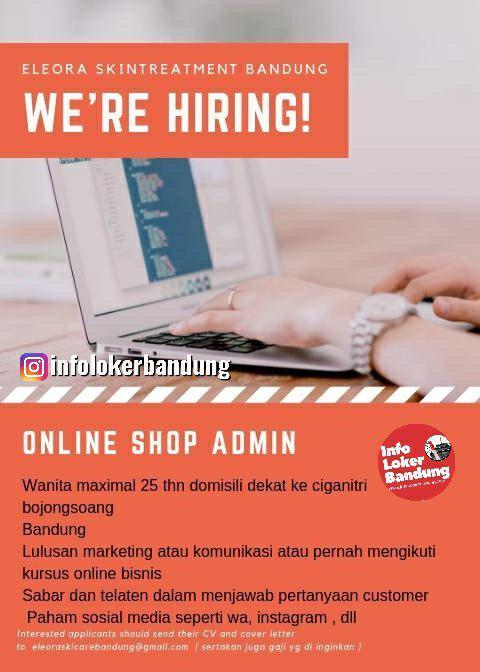 Lowongan Kerja Online Shop Admin Eleora Skintreatment Bandung Juni 2019