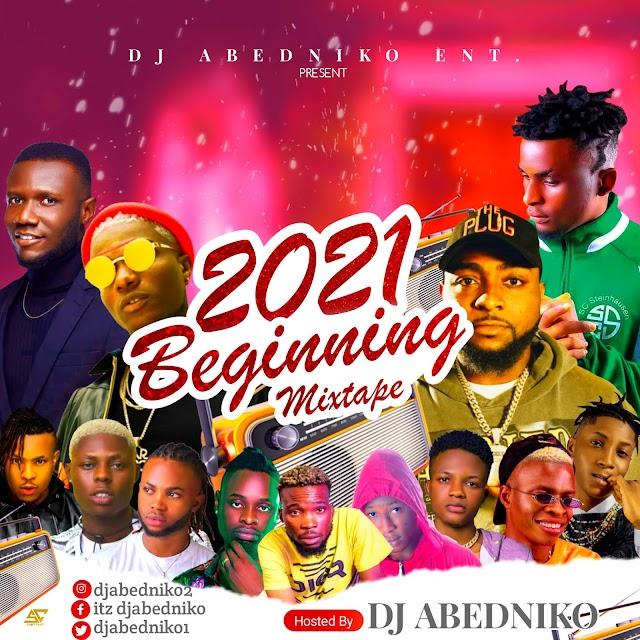 [MIXTAPE] Dj Abedniko - 2021 Beginning