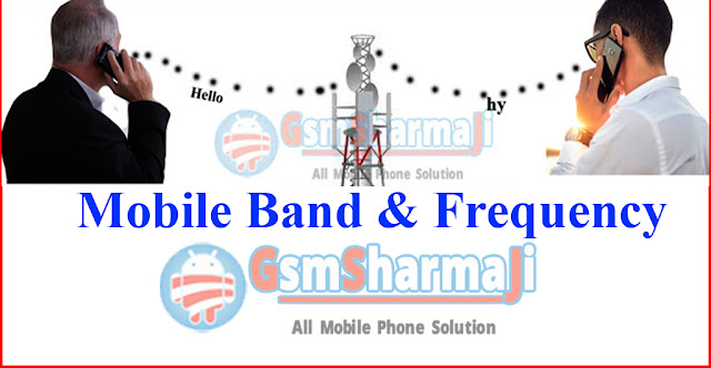 Mobile Band & Mobile Frequency