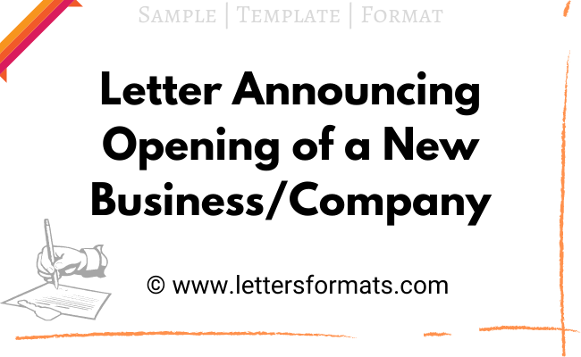 How to Write a Letter Announcing Opening of a New Business
