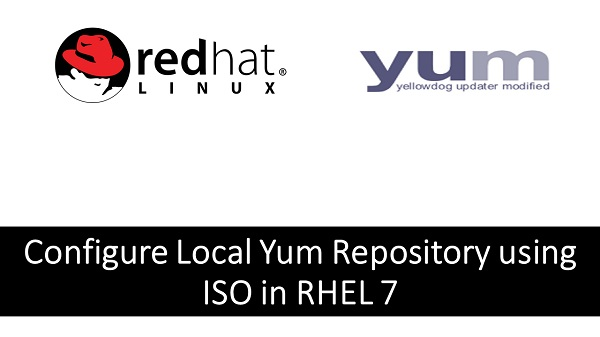 Configure Local Yum Repository using ISO in RHEL 7