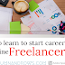 6 Skills to learn to start career as an online freelancer