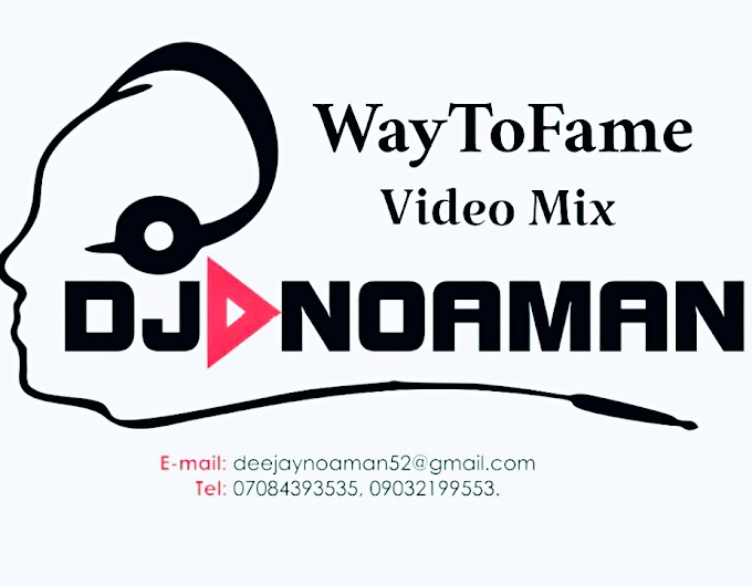 [VIDEO] Dj Noaman - Way to Fame Video Mix Vol 1