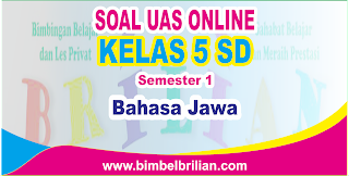 Soal UAS Bahasa Jawa Online Kelas 5 SD Semester 1 ( Ganjil ) - Langsung Ada Nilainya