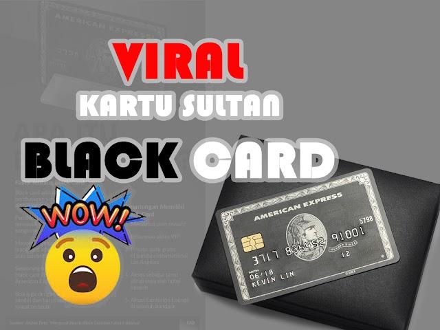 Black Card Kartu SULTAN