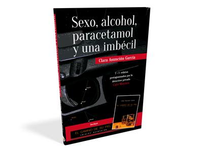 """""""Sexo, alcohol, paracetamol y una imbécil"""" -  Clara Asunción García"""