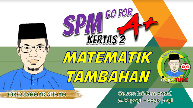 KISAS ' 21: Teknik Menjawab Matematik Tambahan Kertas 2 (KSSM)