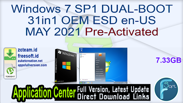 Windows 7 SP1 DUAL-BOOT 31in1 OEM ESD en-US MAY 2021 Pre-Activated_ ZcTeam.id