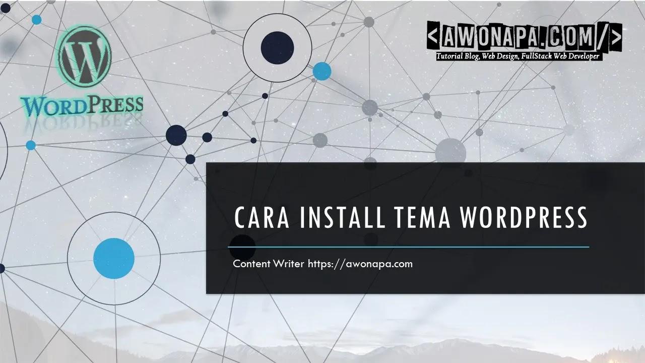 Cara Install Tema di Wordpress.
