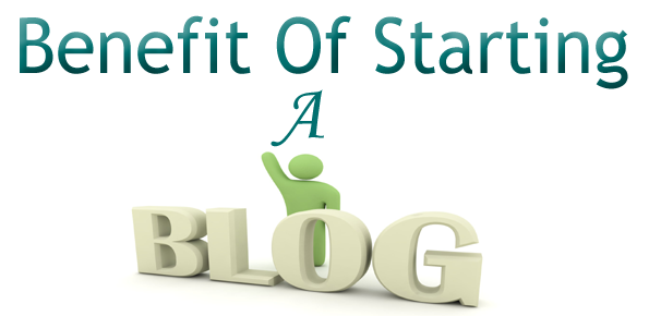 benefit of starting a own blog