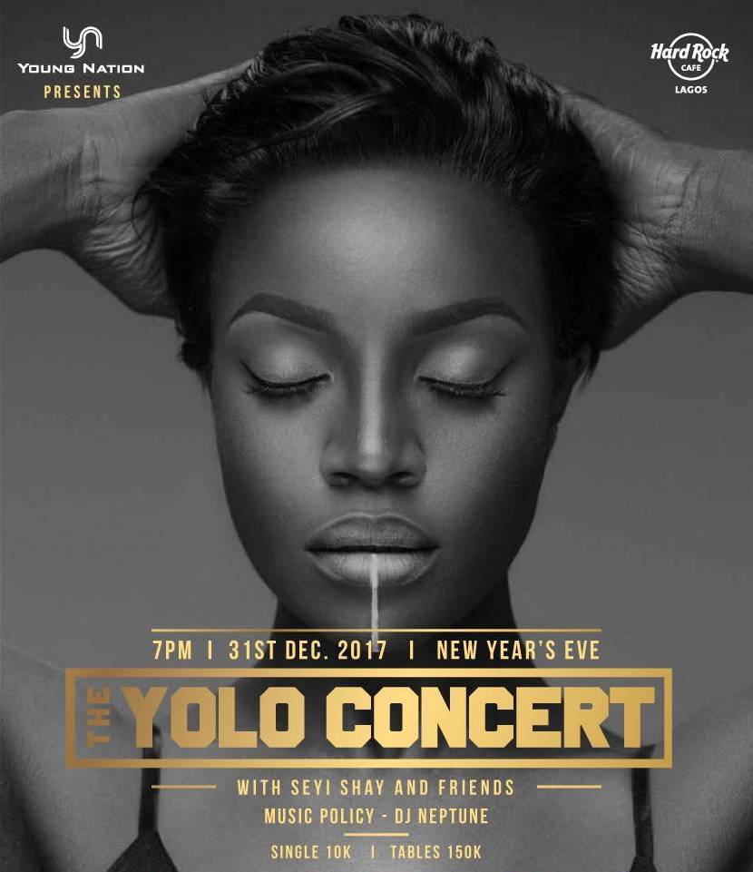 End 2017 In The Most Amazing Way! Don't Miss 'Seyi Shay – The YOLO Concert'