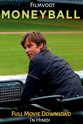 Moneyball full movie download in hindi