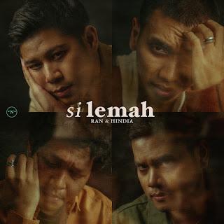 RAN & Hindia - Si Lemah MP3