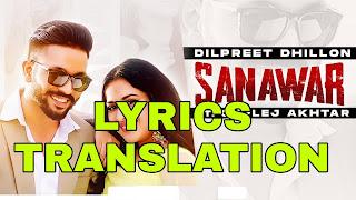 Sanawar Lyrics in English | With Translation | – Dilpreet Dhillon | Gurlez Akhtar
