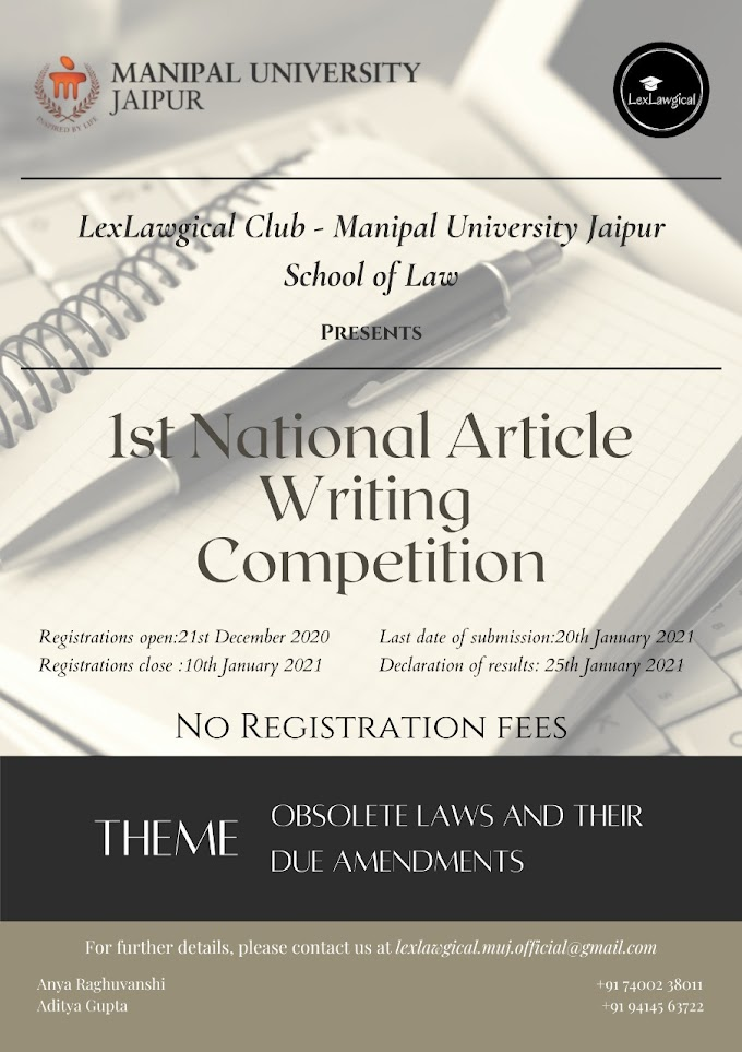 Lex Lawgical Club - Manipal University Jaipur School of law presents 1st National Article Writing Competition