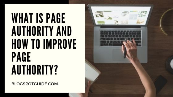 What is Page Authority And How To Improve Page Authority?
