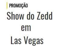 Promoção Rádio Mix FM 2018 Show Zedd Las Vegas Participar