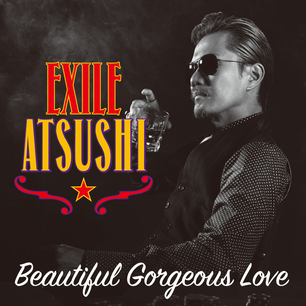 [Single] EXILE ATSUSHI / RED DIAMOND DOGS – Beautiful Gorgeous Love / First Liners (2016.07.06/MP3/R…